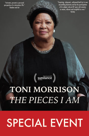 Toni Morrison: The Pieces I Am – Apr. 11